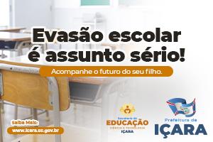 PREFEITURA IÇARA - EVASÃO ESCOLAR