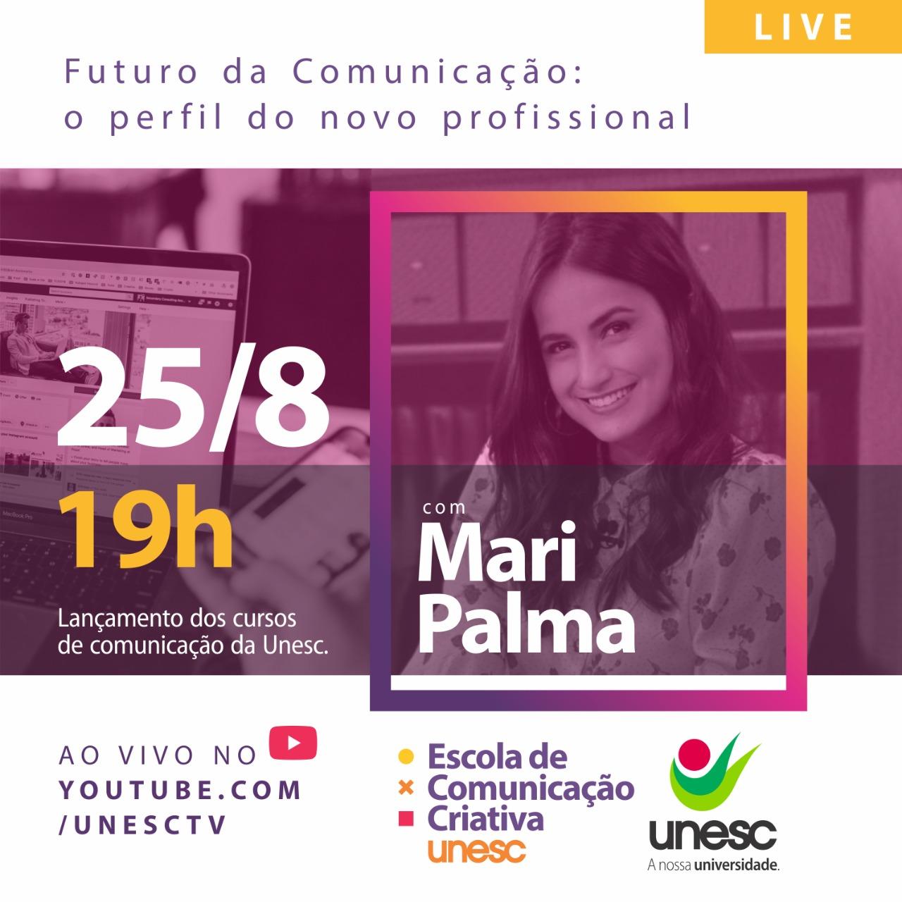 Unesc recebe jornalista Mari Palma em lançamento da Escola de Comunicação