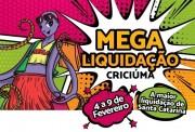 Megaliquidação 2019 confirmada em Criciúma