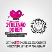 Últimos 50 ingressos para o 1º Treinão do Bem estão à venda no Hospital Bethesda