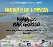 Campanha promove Mutirão de limpeza da Praia do Mar Grosso