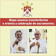 Bispo anuncia transferências no clero e orienta sobre a celebração dos sacramentos
