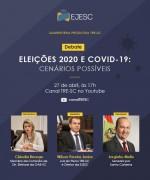 """Debate """"Eleições 2020 e Covid 19: cenários possíveis"""" será realizado no dia 27"""