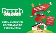 Secretaria de Educação de Forquilhinha fará live para atualizar Proposta Curricular