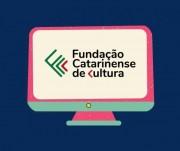 Fundação Catarinense de Cultura oferece diversas atividades de forma virtual