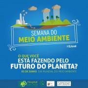 HSJosé promove semana para conscientização ambiental