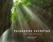 Fotógrafo catarinense Renato Machado lança livro Paisagens Secretas
