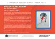 Eugênio Pelegrin abre exposição na Alesc nesta terça
