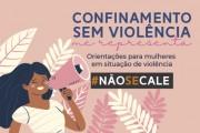 """TJSC lança campanha estadual """"Confinamento sem Violência me representa"""""""