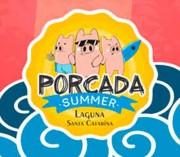 Porcada Summer retorna com pagode como grande atração da festa
