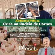 Audiência Pública debaterá impactos do embargo à carne de frango no Oeste