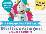 Campanha de Multivacinação é realizada em MF