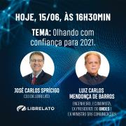 Librelato recebe o ex-ministro Luiz Carlos Mendonça de Barros em live