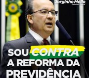 Jorginho Mello anuncia voto contra Reforma da Previdência