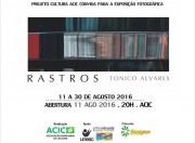"""Cultura ACIC traz exposição """"Rastros"""" do fotógrafo Tonico Alvares"""