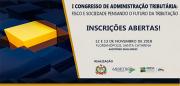 Udesc receberá nesta seguinda e terça o 1º Congresso de Administração Tributária