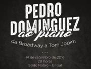 """Tubarão recebe """"Pedro Dominguez ao piano: da Broadway a Tom Jobim"""""""