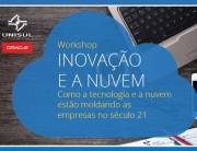 """A """"Inovação e a Nuvem"""" são temas de workshop na Unisul"""