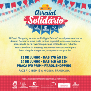 Começa hoje o Arraial Solidário do Farol Shopping e Colégio Dehon