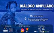 Udesc promove Diálogo Ampliado sobre direitos das crianças