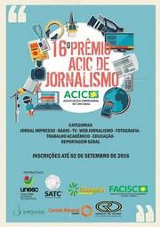 Inscrições para o Prêmio Acic até a meia-noite desta sexta-feira