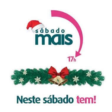 Horário de Natal: Sábado Mais acontece neste final de semana em Criciúma