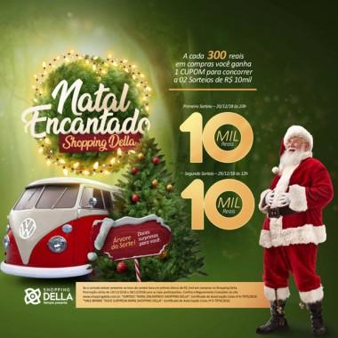 Promoção de Natal do Shopping Della sorteia R$ 10 mil nesta quinta-feira