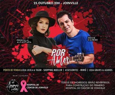 Regis Danese e Priscilla Alcântara fazem show beneficente em Joinville em outubro