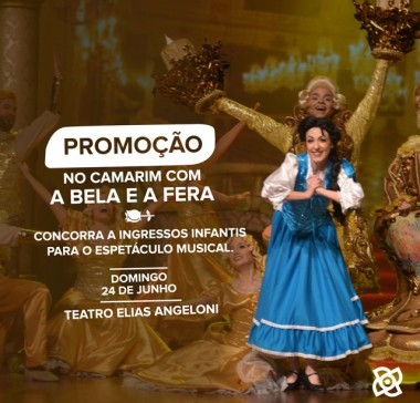 Promoção leva crianças para assistirem musical da Bela e a Fera em Criciúma