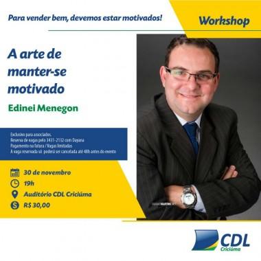 CDL de Criciúma recebe workshop motivacional