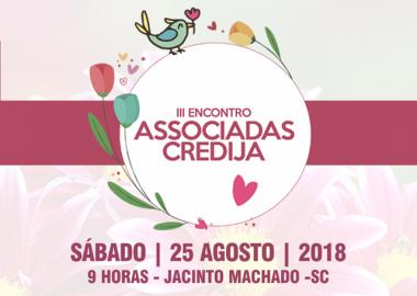 Terceiro Encontro de Associadas Credija será em agosto
