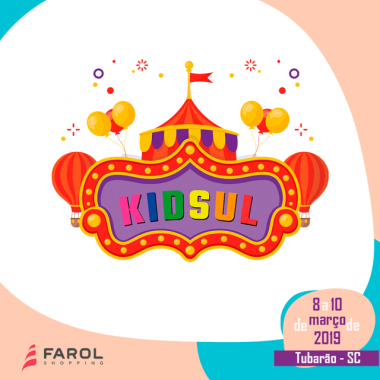 KIDSUL vai movimentar os corredores do Farol Shopping nesse final de semana