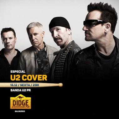 Especial U2 é o destaque desta sexta-feira no Didge BC