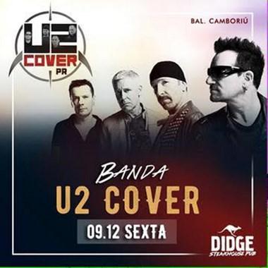 Cover da banda U2 aterrissa no Didge de BC nesta sexta